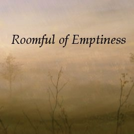 Roomful of Emptiness
