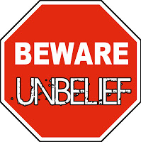Unbelief Sign beware